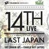 Castiga o invitatie la Truebick 4, cu 14th si Last Japan