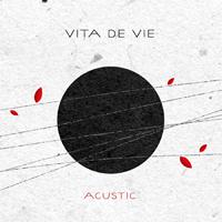 Castiga un album Vita de Vie, Acustic