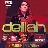 Castiga o invitatie la concertul Delilah din Atelierul de Productie