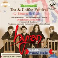 Castiga o invitatie dubla la concertul Byron de la Tea & Coffee Festival