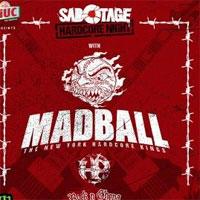 Castiga 1 invitatie dubla la Sabotage Hardcore Night cu Madball