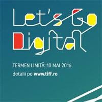 Articole despre Filme - Inscrieri la Let'sGo Digital!, atelierul pentru liceeni de la TIFF