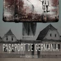 Pasaport de Germania, filmul care spune povestea celui mai amplu negot de persoane