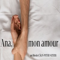 """Stiri despre Filme - Filmul romanesc """"Ana, mon amour"""" a intrat in cursa pentru Ursul de Aur"""