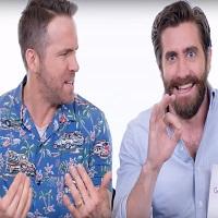 Jake Gyllenhaal si Ryan Reynolds au raspuns la cele mai cautate intrebari pe Google despre ei