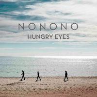 Articole despre Muzica - Hungry Eyes, noua melodie a celor de Nonono pe care vom dansa in vara asta