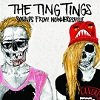 Cronici de Albume Muzicale - The Ting Tings - Sounds From Nowheresville, album