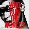 Piesa noua de la Beyonce - Girls (Who Run the World)
