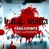 Videoclip nou de la B.U.G. Mafia - Fara cuvinte ft. Loredana