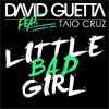 David Guetta - Little Bad Girl (videoclip nou)