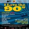Stiri Evenimente Muzicale - Concert I Love The 90's in Bucuresti- cat ne costa