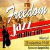 Stiri Evenimente Muzicale - Freedom Jazz in the City - jazz si muzica traditionala la Sarpele Roz