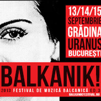 Stiri Evenimente Muzicale - Programul pe zile si pretul biletelor la Balkanik Festival 2013