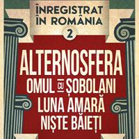 Stiri Evenimente Muzicale - Inregistrat in Romania: Alternosfera, Omul cu Sobolani, Luna Amara si Niste Baieti, pe 30 mai, la Arenele Romane