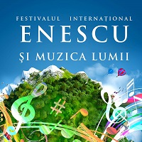 """Stiri Evenimente Muzicale - Incepe Festivalul International """"Enescu si muzica lumii"""", in perioada 5-27 august"""