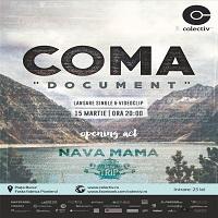 "Stiri Evenimente Muzicale - COMA isi lanseaza noul single si clip ""DOCUMENT"" in Colectiv"
