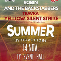 Stiri Evenimente Muzicale - Robin and the Backstabbers, Travka, Yelllow si Silent Strike aduc vara in noiembrie