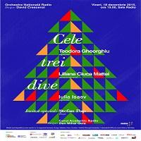 """Stiri Evenimente Muzicale - """"Cele trei dive"""" - concert extraordinar la Sala Radio"""