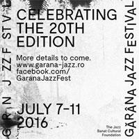 Stiri Evenimente Muzicale - Garana Jazz Festival a ajuns la editia 20